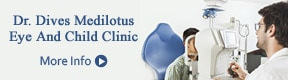 DR DIVES MEDILOTUS EYE AND CHILD CLINIC