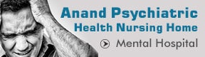 ANAND PSYCHIATRIC HEALTH NURSING HOME