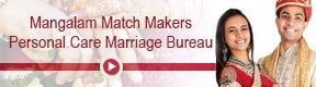 Mangalam Match Makers Personal Care Marriage Bureau
