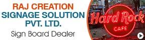 Raj Creation Signage Solution Pvt Ltd