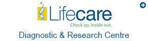 Lifecare Diagnostic & Research Centre