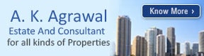 A K Agrawal Estate And Consultant
