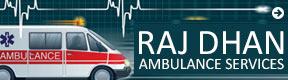 Raj Dhan Ambulance Services