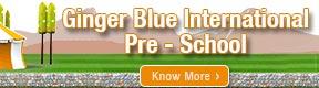 Ginger Blue International Pre School