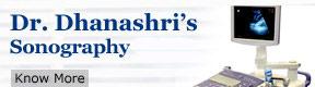 Dr Dhanashris Sonography
