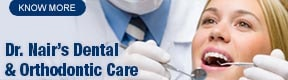 DR NAIRS DENTAL & ORTHODONTIC CARE