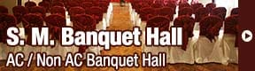 S M Banquet Hall