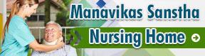 Manavikas Sanstha Nursing Home