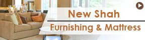 New Shah Furnishing & Mattress
