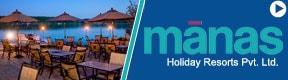 Manas Holiday Resorts Pvt Ltd