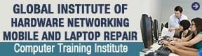 Global institute of hardware networking mobile & laptop repair