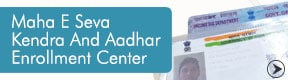 Maha E Seva Kendra And Aadhar Enrollment Center