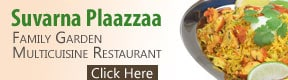 Suvarna Plaazzaa Family Garden Multicuisine Restaurant