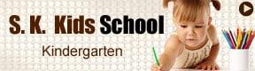 S K Kids School
