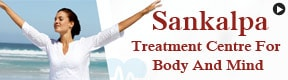 Sankalpa Treatment Centre For Body And Mind