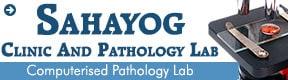 SAHAYOG  CLINIC  AND  PATHOLOGY  LAB