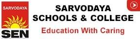 Sarvodaya Schools & College