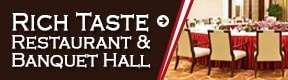 Rich Taste Restaurant and Banquet Hall