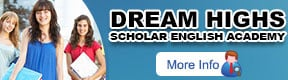 Dream Highs Scholar English Academy