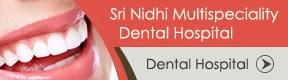 Sri Nidhi Multispeciality Dental Hospital