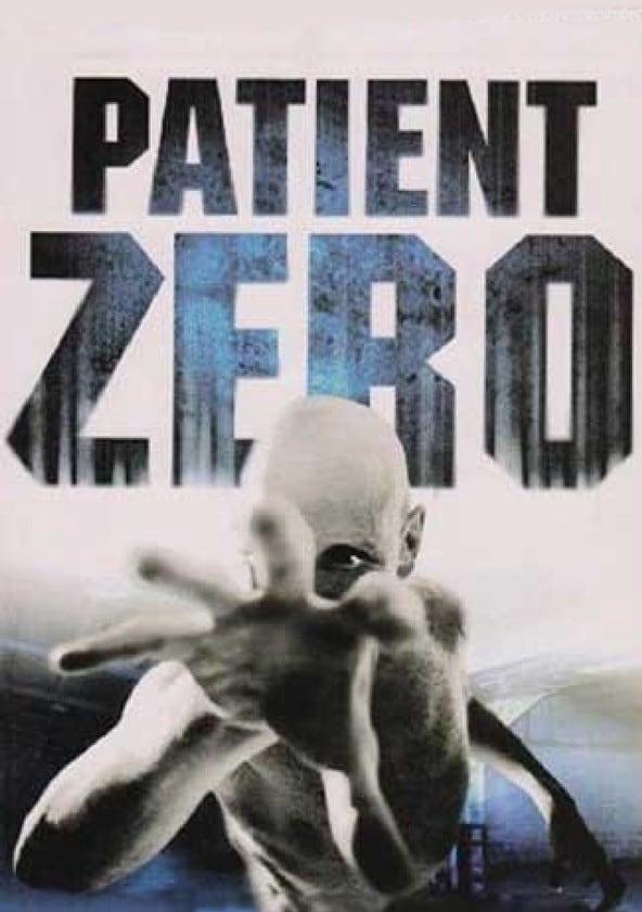 Patient Zero Online - Watch Online Movies - Justdial