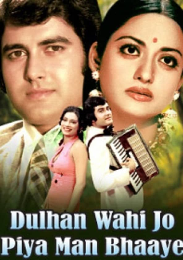 Watch Dulhan Wahi Jo Piya Man Bhaaye Full Movie Online In Hd Find Where To Watch It Online On Justdial