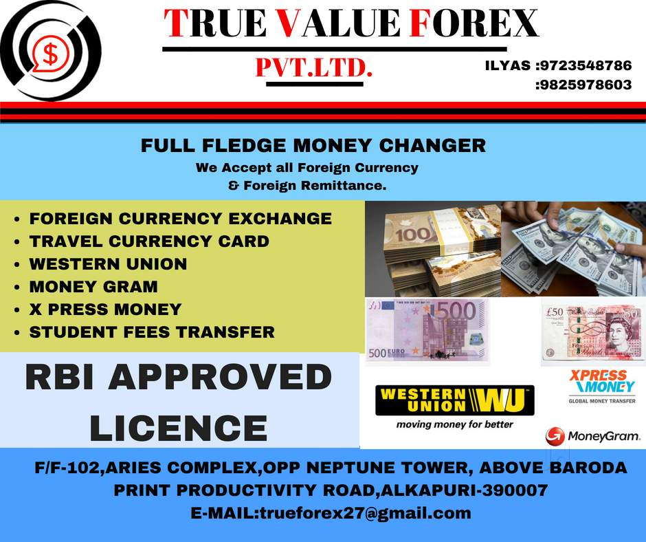 Foreign Exchange, Western Union, Money Gram, Xpress Money in Ahmedabad Gujarat India.