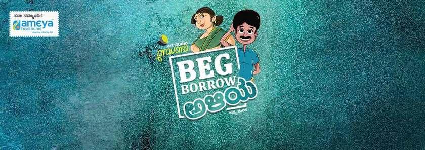 Beg Borrow Aliya in Bangalore - Prabhath Kh Kalasouda - Justdial  Entertainment